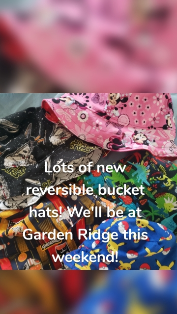 Lots of new reversible bucket hats! We'll be at Garden Ridge this weekend!